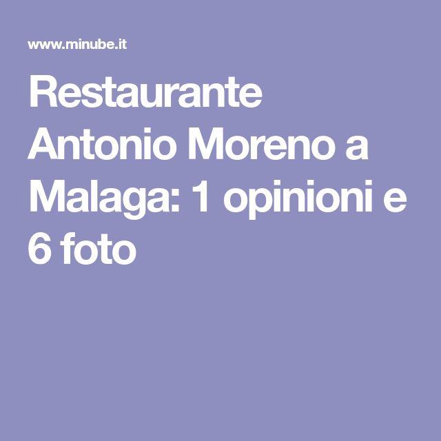 Restaurante Antonio Moreno a Malaga: 1 opinioni e 6 foto