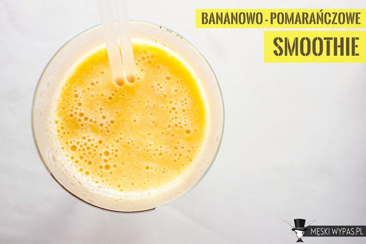 Bananowo - pomarańczowe smoothie. Zacznij dobrze dzień!