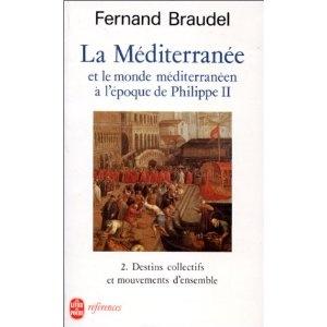 La Méditerranée et le monde méditerranéen à l'époque de Philippe II, tome 2 : Destins collectifs et mouvements d'ensemble: Amazon.fr: Fernand Braudel: Livres