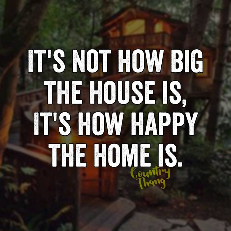 It's not how big the house is, it's how happy the home is. #lifegoals