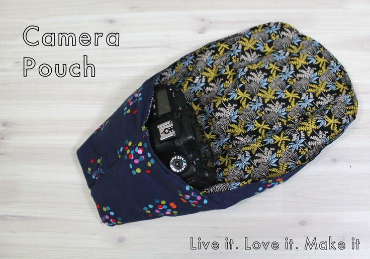 Live it . Love it . Make it.: Make it: DSLR Camera Pouch with PDF Download