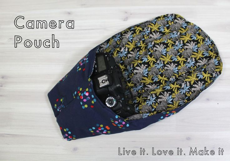 Live it . Love it . Make it.: Make it: DSLR Camera Pouch with PDF Download http://www.liveitloveitmakeit.com/2014/11/make-it-dslr-camera-pouch.html