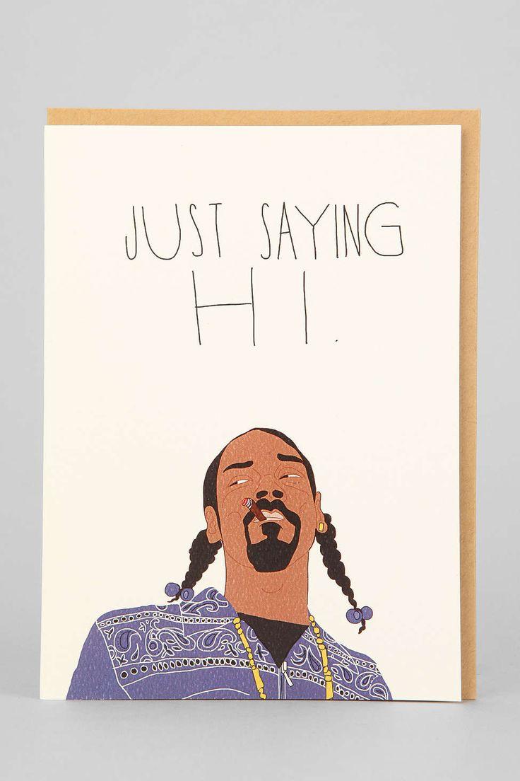 Tay Ham Snoop Just Sayin Hi Card