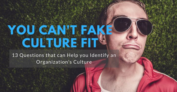 "You can't fake a cultural fit and unlike your skill set or salary, you can't ""build up"" to a good cultural fit."