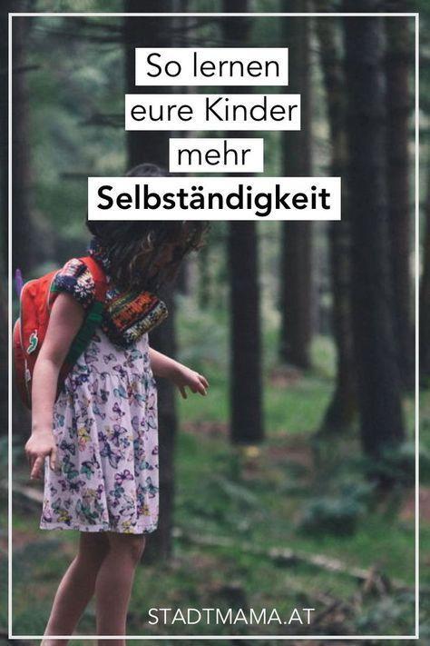 Schenke deinem Kind mehr Selbstbewusstsein und Selbständigkeit und lass es Dinge ganz alleine machen. Kinder können mehr, als wir ihnen zutrauen. (Erziehung, Eltern sein, Entspannt Mama sein, Mutterschaft, Motherhood,Unerzogen)