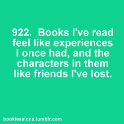 Oh yes: Lost Friends, Bookfess 922, Reading Feelings, Books Series, My Life, Books Quotes, So True, Old Books, Ranger Apprentice