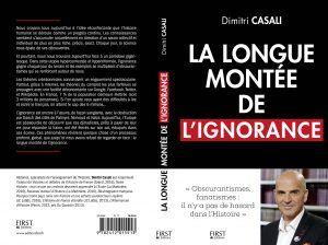 Dimitri Casali : La longue montée de lignorance