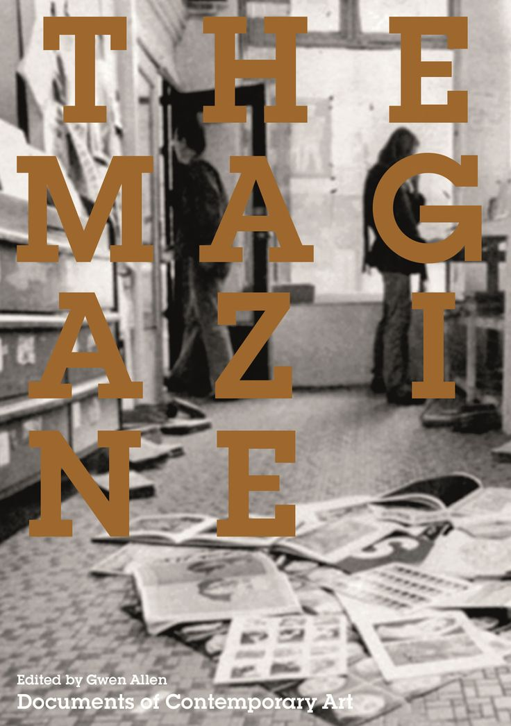 The magazine edited by gwen allen london whitechapel gallery cambridge massachusetts art criticismcontemporary