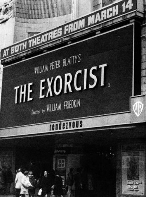 'The Exorcist' in theatres, 1973.  DBK:  Stood in line for that film then got the beezies scared outa me.  I still have a hard time watching the exorcism scenes in this. While most  horror films feel like twisted fiction, the devil's influence seems far too real in this one.
