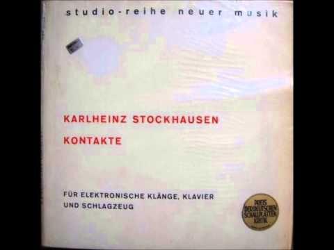 Karlheinz Stockhausen Kontakte - YouTube