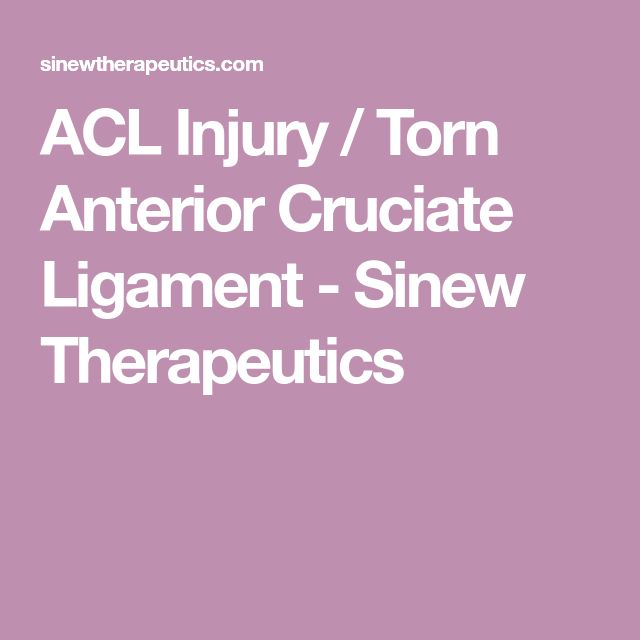 ACL Injury / Torn Anterior Cruciate Ligament - Sinew Therapeutics