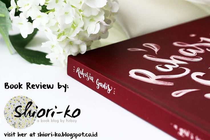 Hai sekarang kamu bisa melihat review Rahasia Gadis Book di shiori-ko.blogspot.co.id  Thank you Hestia (@hzboy1906) for the wonderful review!  R.  #rahasiagadisbook #preorder