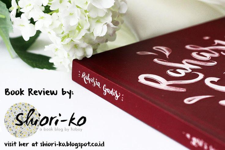 Hai sekarang kamu bisa melihat review Rahasia Gadis Book di shiori-ko.blogspot.co.id  Thank you Hestia (@hzboy1906) for the wonderful review!  R.  #rahasiagadisbook #preorder