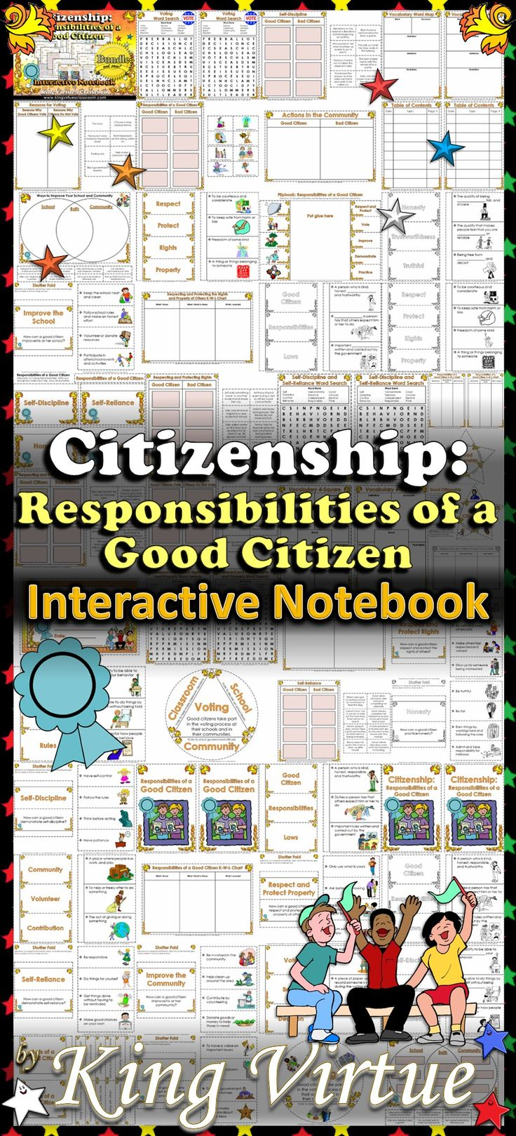 Responsibilities of a Good Citizen Interactive Notebook BUNDLE - Citizenship - King Virtue's Classroom  This Responsibilities of a Good Citizen Interactive Notebook covers the following:  * Respecting and protecting the rights and property of others * Taking part in the voting process when making classroom decisions * Describing actions that can improve the school and community * Demonstrating self-discipline and self-reliance * Practicing honesty and trustworthiness