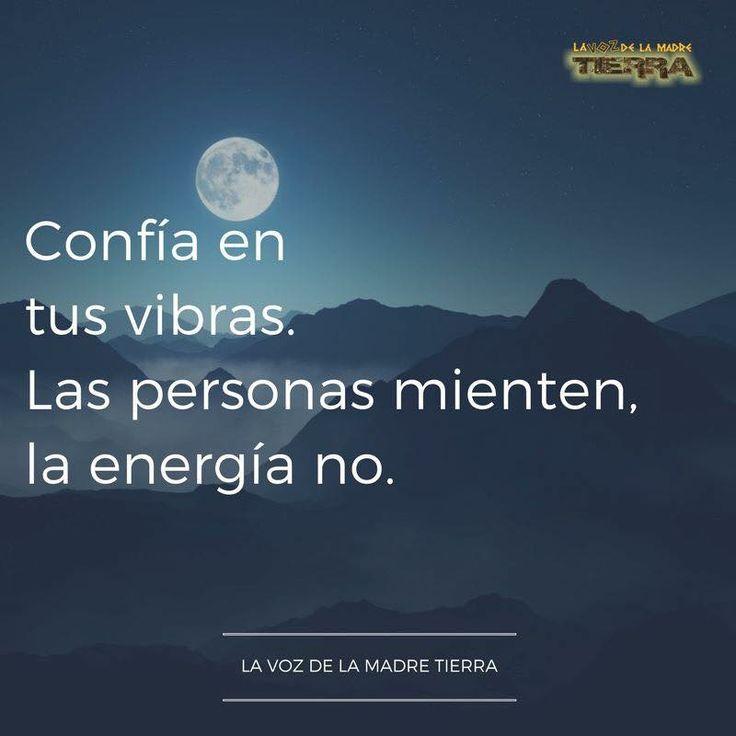 Las personas mienten pero la energía no.