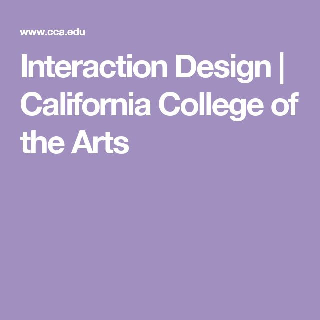 Interaction Design | California College of the Arts
