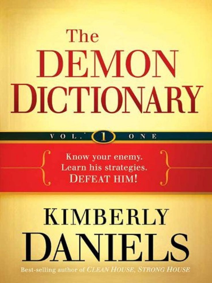 35 best christian spiritual warfare images on pinterest spiritual the demon dictionary volume one know your enemy learn his strategies defeat him by kimberly daniels spiritual warfare anyone fandeluxe Image collections