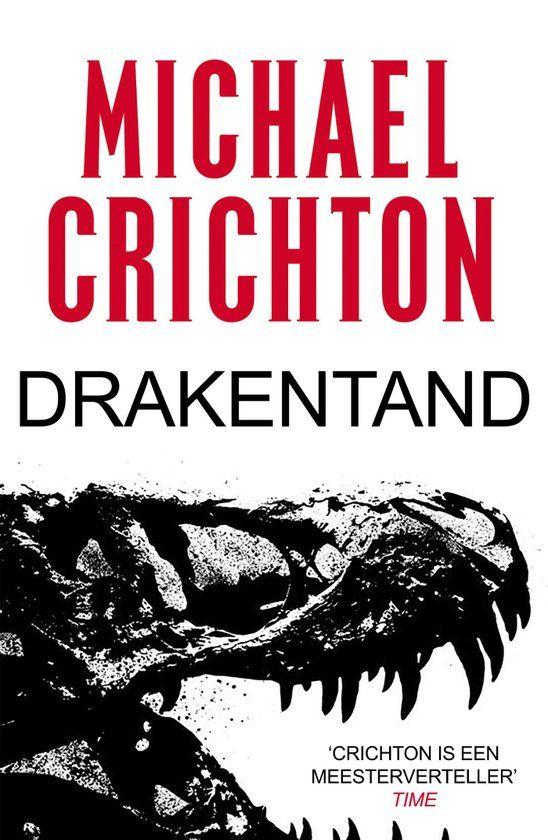 Boek cover Drakentand van Michael Crichton