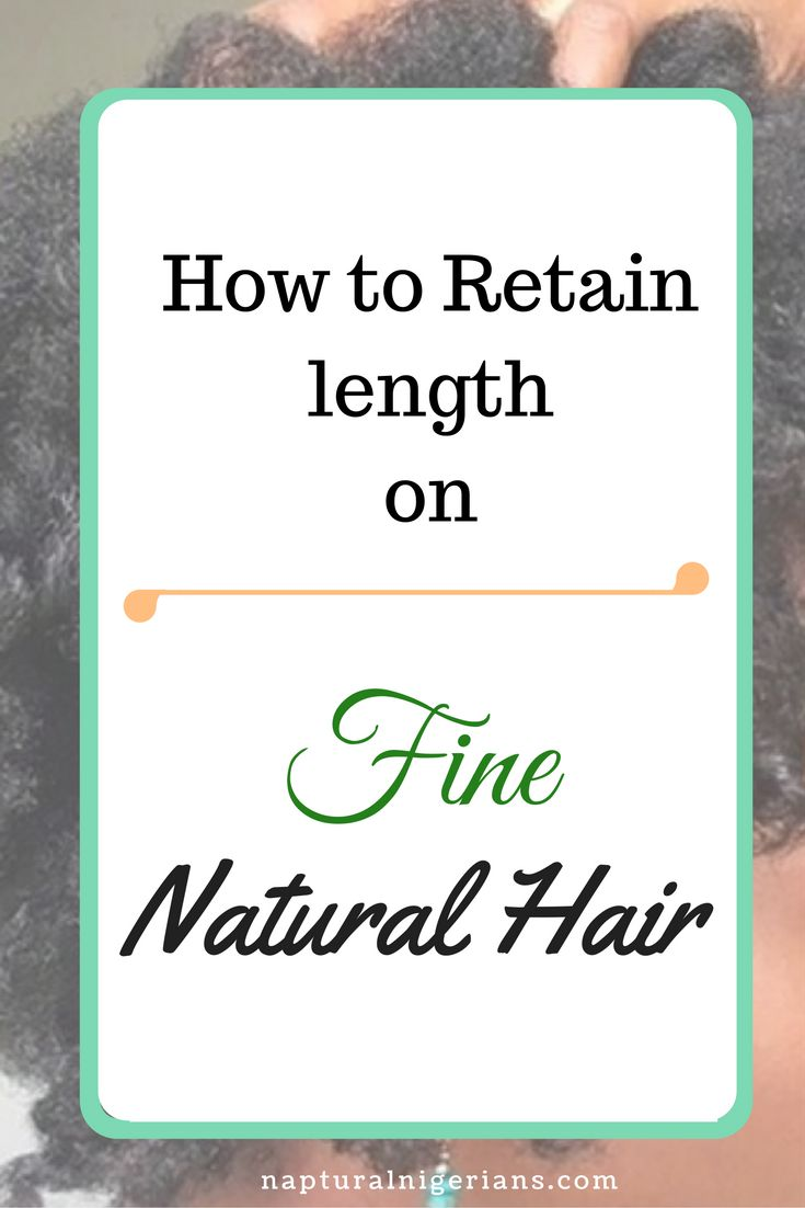 7 Tips on length retention for fine textured Natural Hair