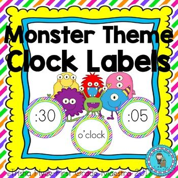 Monster Theme Clock Numbers and Labels These labels are perfect for labeling a standard classroom analog clock. This is Product is also found in my Monster Theme Classroom Decor Bundle. If purchased separately, this bundle would cost $17.