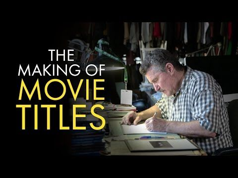 Title Design: The Making of Movie Titles - YouTube