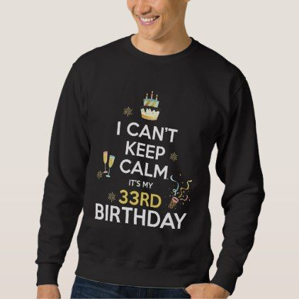 Birthday Shirt For 33 Years Old. 33rd Birthday Tee - giftidea gift present idea number 33 thirty-third thirty thirtythird bday birthday 33rdbirthday party anniversary 33rd