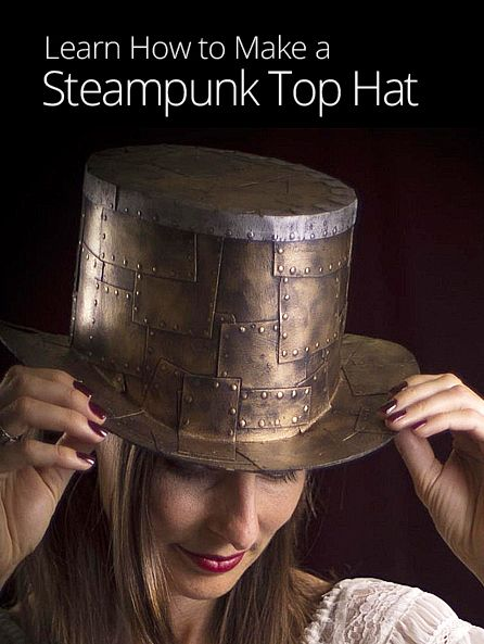 How to Make a Steampunk Top Hat