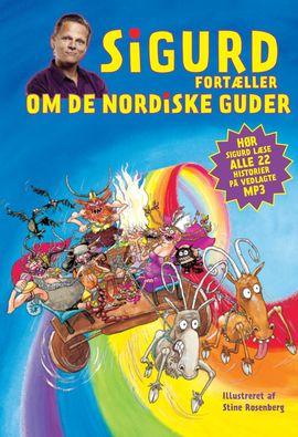 Sigurd fortæller om de nordiske guder | Sigurd Barrett | Politikens Forlag