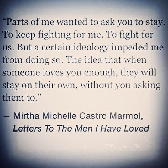 This so deep...if I hadn't let you go, I wouldn't have found my lifetime love.  It was in my walking away that I freed myself  to actually be loved and to truly love faithfully and unconditionally.  So, thank you for not fighting to keep me.