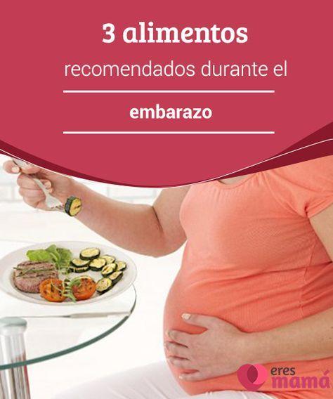 3 alimentos recomendados durante el #embarazo La #mujer embarazada debe tener una #dieta especial. Por un lado precisa mantener su buena #salud y, por el otro, debe brindar a su hijo los #nutrientes que él necesita para lograr un completo desarrollo antes de su nacimiento.