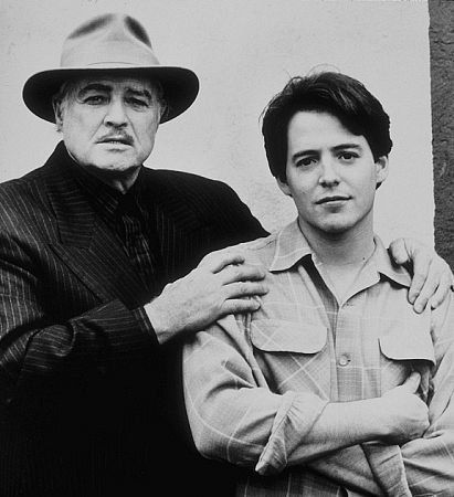 MARLON BRANDO   MATTHEW BRODERICK something in the world just exploded from this greatness.