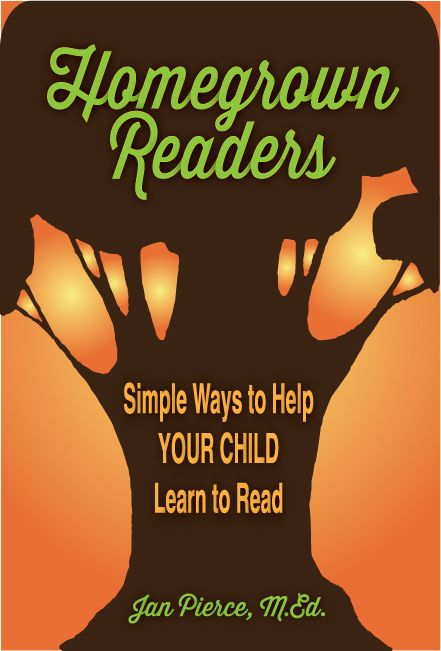 Homegrown Readers: Simple Ways to Help Your Child Learn to Read is a parent-friendly how-to book. While many adults don't have warm, fuzzy memories of learning to read, they want their own children to learn without negativity. This book can help. http://www.janpierce.net/