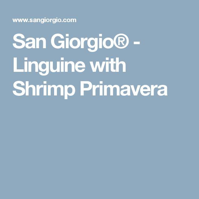 San Giorgio® - Linguine with Shrimp Primavera