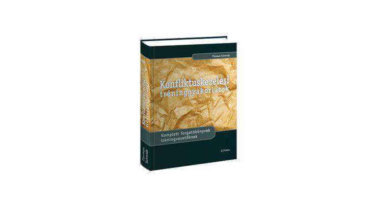 """80 TRÉNINGGYAKORLAT+ módszertanés gazdag flipchart illusztráció-----------------------------------Ez a könyv MOST kedvezményes csomagban is rendelhető:►""""KONFLIKTUSKEZELÉS &"""