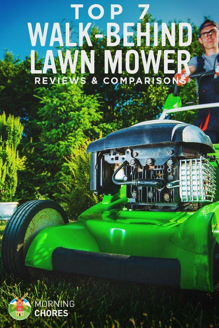 7 Best Push & Self-Propelled Walk Behind Mower – 2017 Reviews