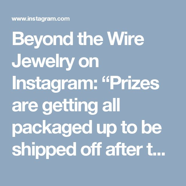"""Beyond the Wire Jewelry on Instagram: """"Prizes are getting all packaged up to be shipped off after the 26! Thank you again to all the participants! The Christmas giveaways were…"""""""