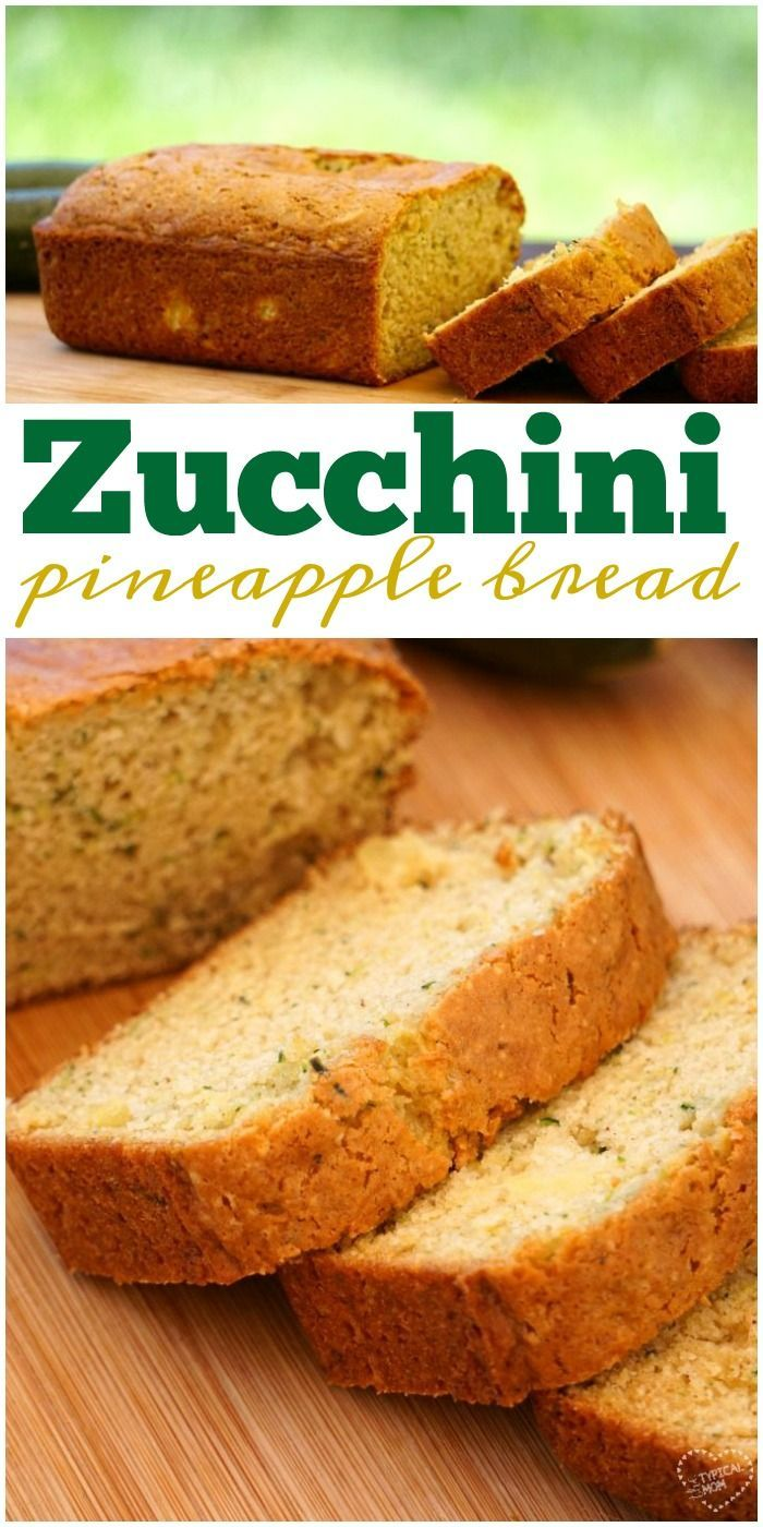 Zucchini pineapple bread is so amazing!! Makes zucchini bread super moist and brings it a great sweetness naturally with added pineapple. via @thetypicalmom