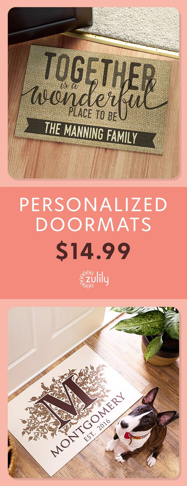 Sign up to shop personalized doormats for $14.99. Make your guests feel welcome before they even open the door with a personalized family doormat. At prices this low, you can get one for inside and outside! Deal ends 11/9.