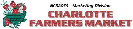 NCDA Marketing Division - Charlotte Farmers Market - Hours of Operation