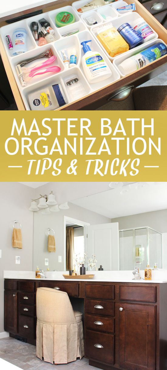 Master bath organization tips and tricks So