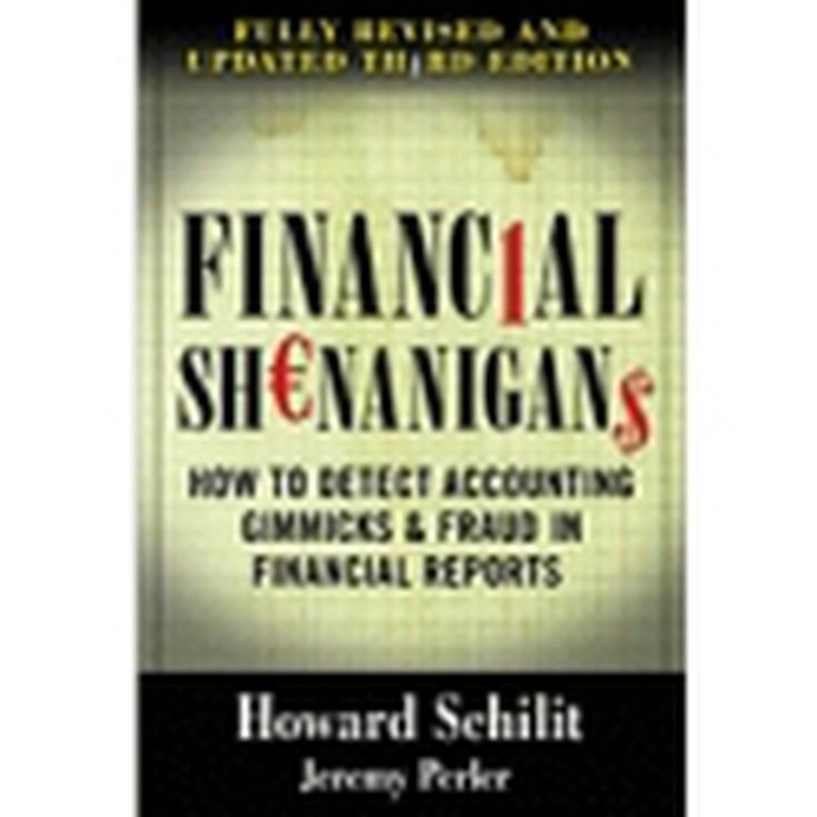 The Best Finance And Economics Books of 2012: Financial Shenanigans: How to Detect Accounting Fraud in Reports