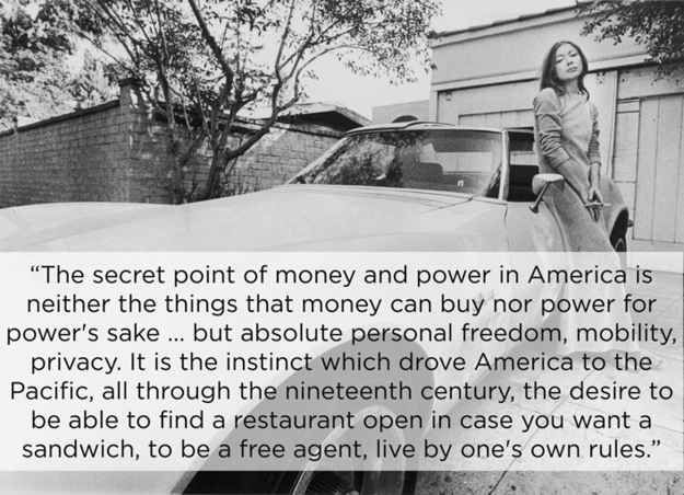 On the meaning of wealth. | The 14 Most Eye-Opening Quotes By Joan Didion