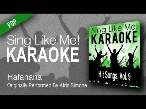 Hafanana (Karaoke Version) - Originally Performed By Afric Simone - YouTube