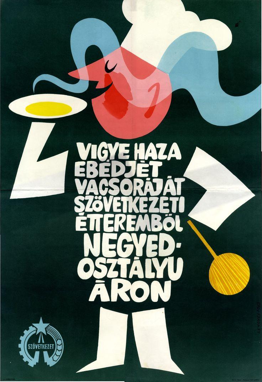 Magyar Hirdető for Vigye Haza Ebédjét Vacsoráját, c. 1964.