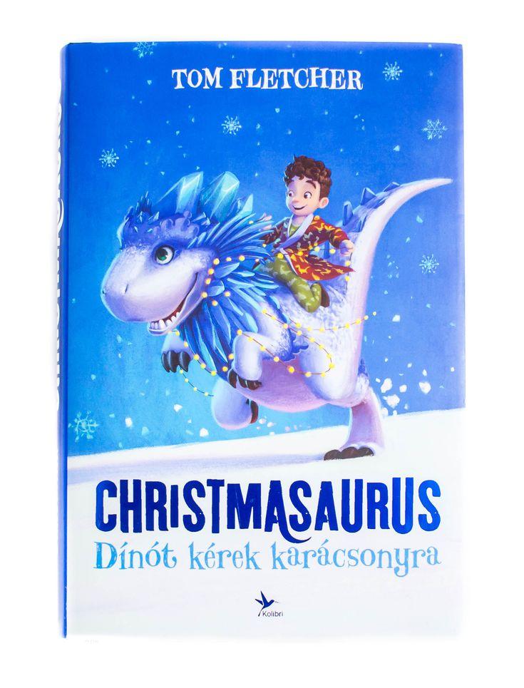 Mi köze lehet egy dinoszaurusznak a karácsonyhoz? Hogy kiderítsük, teljes gőzzel belevetettük magunkat Christmasaurus történetébe. #karacsony #TomFletcher #chrismtasaurus #Kolibrikiado #gyerekkonyv #mesekonyv #book