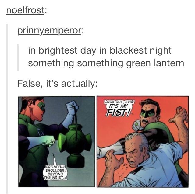 in brightest day in blackest night let all who worship evils might beware my power green lanternslight
