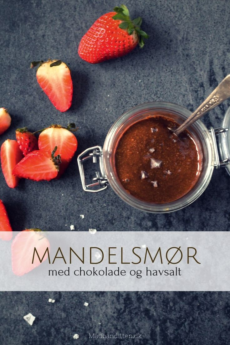 Mandelsmør med chokolade og havsalt - lækreste opskrift på hjemmelavet chokoladepålæg