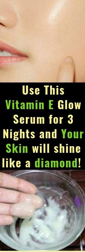 In this article, we're presenting you how to prepare your homemade vitamin E facial night serum. Use it for several nights and the results will appear very soon.