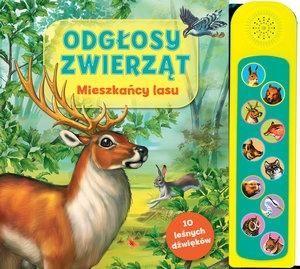 Odgłosy zwierząt. Mieszkańcy lasu