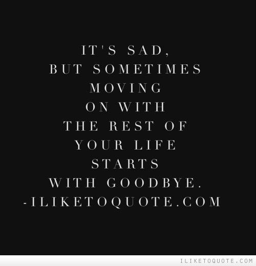 17 Best Images About Moving On Quotes On Pinterest